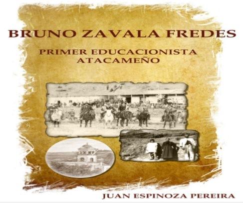 Bruno Zavala Fredes y Juan Espinoza Pereira, Educacionistas de Atacama