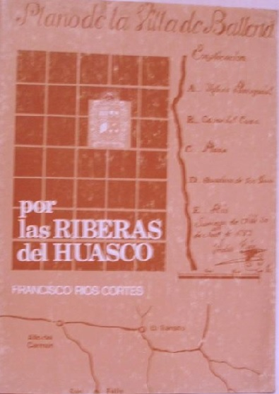 Por Las Riberas del Huasco, Francisco Ríos Cortés.