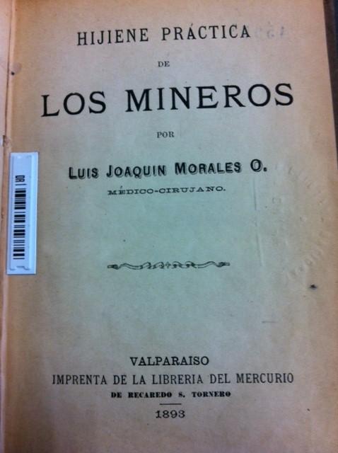 Los Mineros de Carrizal Alto y Luis Joaquín Morales.