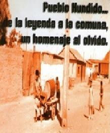 Pueblo Hundido, un ejemplo de matriohistoria local